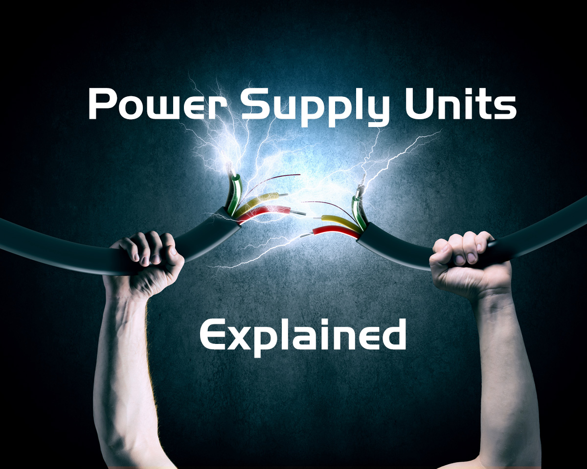 How important is the power supply in your PC and what power supply ...