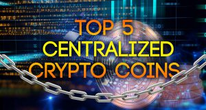 top 5 centralized bitcoin crypto coins